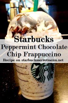 Starbucks Secret Menu Peppermint Chocolate Chip Frappuccino, yum! Recipe here: http://starbuckssecretmenu.net/starbucks-secret-menu-peppermint-chocolate-chip-frappuccino/