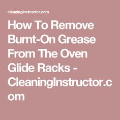 how to clean burnt on grease on oven glass