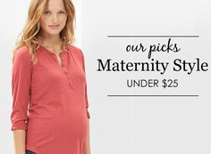 Maternity Steals for Under $25 - great pieces for looking great without breaking the bank!