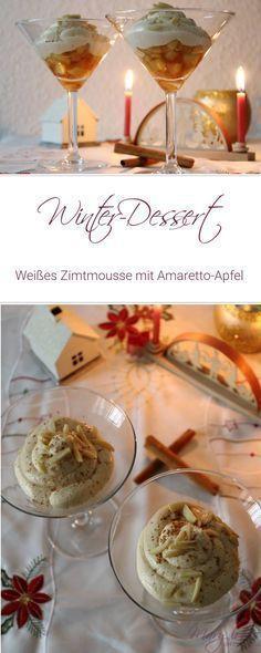 [Winterdessert] Weißes Zimtmousse mit Amaretto-Apfel
