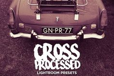 Cross Processed Lightroom Presets by NUUGraphics on Creative Market