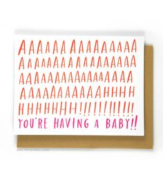 Aaaaaahhh! You're Having A Baby! Card at A Beautiful Mess