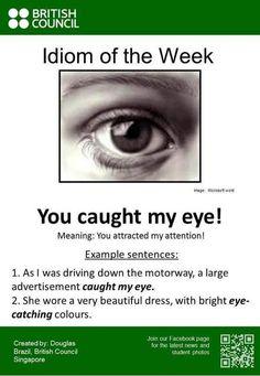 Catch sb's eye - idiomatic expression @English4Matura