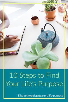 10 Steps to Find Your Life's Purpose Life Purpose, Your Life, Finding Yourself, This Or That Questions