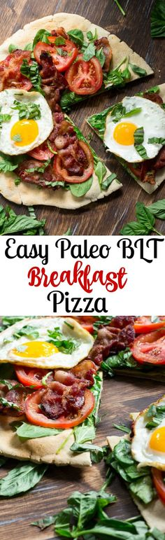 Easy Paleo BLT breakfast pizza with grain free and dairy free cassava flour crust.  Bacon, spinach, tomato, fresh basil and fried eggs for toppings!