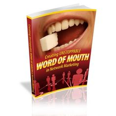 Word Of Mouth In       Network Marketing