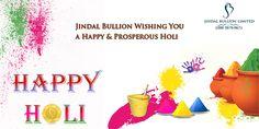 Jindal Bullion Limited Wishing You A Happy & Prosperous #Holi
