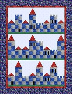 The Patch Castles quilt, great for a boy Cute child's quilt. Could quilt some dragons in it or knights and horses.