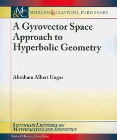 A Gyrovector Space Approach to Hyperbolic Geometry