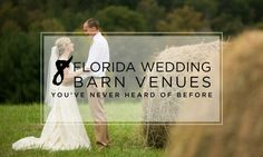 8 Barn Wedding Venues in Florida You've Never Heard of Before - The Celebration Society