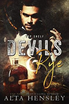 Devils & Rye by Alta Hensley Reviewed By Beckie Bookworm. https://www.facebook.com/beckiebookworm/ www.beckiebookworm.com