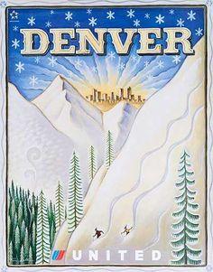 Denver, Colorado - United Air Lines vintage ski poster Nebraska, Oklahoma, Kansas, Vintage Ski Posters, Vintage Postcards, Vintage Airline, Airline Travel, Travel Usa, Rocky Mountains