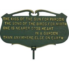 Whitehall Products Flora and Fauna Kiss of the Sun Poem Plaque Farm Gardens, Outdoor Gardens, Sun Poem, Garden Poems, Whitehall Products, Sun Garden, Love The Earth, God's Heart, Sign Materials
