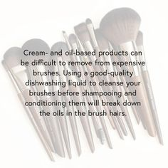 Tip for cleaning your makeup brushes with dishwashing liquid before shampoo and conditioner