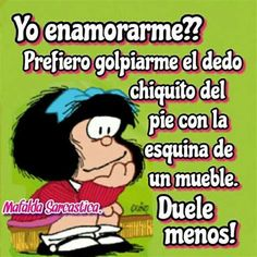 Mafalda Quotes, Life Learning, Spanish Quotes, Paper Art, Lol, Funny Quotes, Inspirational Quotes, Margarita, Funny Things
