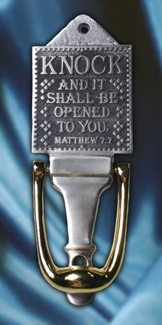 """""""Knock And It Shall Be Opened To You"""" Metal Door Knocker"""