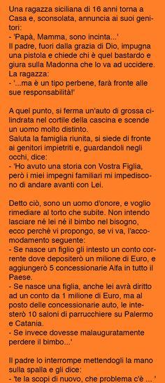 Una ragazza siciliana di 16 anni torna a Casa e, sconsolata, e fa un annuncio ai suoi genitori, guardate di cosa si tratta.