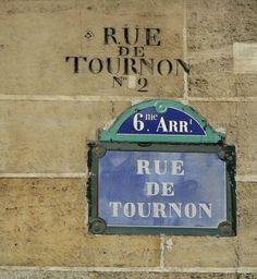 La rue de Tournon, 2 fois... (Paris 6ème)
