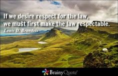 Respect for law requires respectable laws