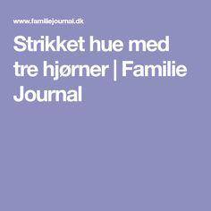Strikket hue med tre hjørner | Familie Journal