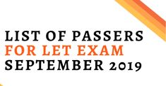 List of LET Passers September 2019 (Elementary and Secondary) General Santos, School Rating, Board Exam, First Names, September, Number, Let It Be, Website, Check