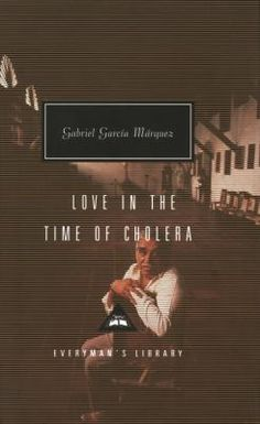 Love In The Time Of Cholera by Gabriel Garcia Marquez, available at Book Depository with free delivery worldwide. Gabriel Garcia Marquez, Hundred Years Of Solitude, Nobel Prize In Literature, Nobel Prize Winners, Love Time, Great Love Stories, Fiction And Nonfiction, Page Turner, The Book