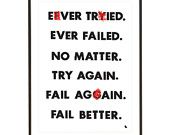 Black and white with a little red typography inspirational motivational quote pop art poster print - Fail better - A3