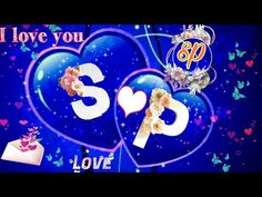 S❤P Letter 💌 lovely 💞wattsapp ✔️status. Cute Love Heart, Sad Heart, Sad Love, Love Is Sweet, Love Shayari Romantic, Romantic Status, Full Hd Love Wallpaper, Evergreen Songs, New Love Songs