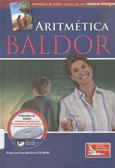 Baldor, Aurelio. Aritmética  : teórico-práctica con 7008 ejercicios y problemas  2ª ed. 3 ejemplares