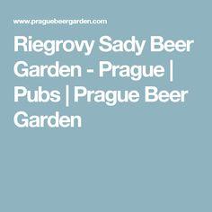Riegrovy Sady Beer Garden - Prague | Pubs | Prague Beer Garden
