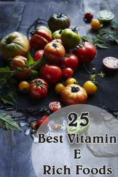 Vitamin E Foods: Let's look at the top 25 food sources of Vitamin E.