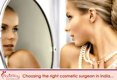 How to Choose the Right Cosmetic Surgeon in India #Best_Cosmetic_Surgeon_in_India