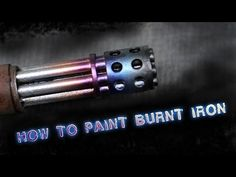 How to paint burnt Iron - YouTube