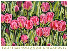 Official Tulip Time poster 2012.  Artwork is titled Beautiful Dream