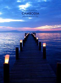 A QUICK GUIDE TO CAMBODIA: PHNOM PENH & KEP