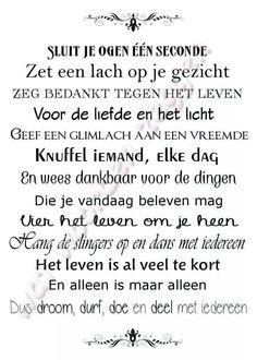Hoe waar is dit! The Words, Cool Words, Best Quotes, Love Quotes, Funny Quotes, Inspirational Quotes, Carpe Diem, Words Quotes, Sayings
