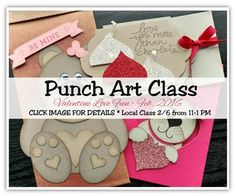 Punch Art Class Feb 2016 valentines love fun tutorial avail.