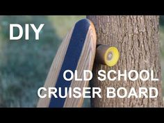 How To Make An Old School Cruiser Board - YouTube