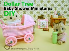 DIY Miniatures made from baby shower favors found at the Dollar Tree