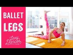 (1) Toned and Beautiful Ballet Legs | Floor Workout - YouTube