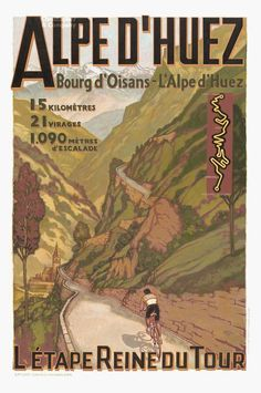 Alpe-D`Huez :: One of the icons of the Tour de France.