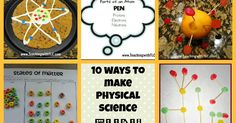 10 fun and simple ways to teach physical science- magnets, matter, atoms, molecules, and simple machines