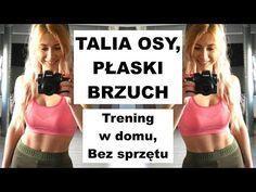Ćwiczenia na WCIĘCIA W TALII, PŁASKI BRZUCH, OPONKĘ - Pozbywamy się Tłuszczu z Okolic Brzucha! - YouTube At Home Workout Plan, At Home Workouts, Tabata, Cardio, Personal Trainer, Fitness Inspiration, Pilates, Zumba, Gymnastics