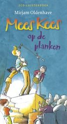 Mees Kees op de planken (2013) door Mirjam Oldenhave. Tobias (ik-figuur) moet met zijn klas voor maatschappijleer op bezoek in een bejaardenhuis. Gelukkig weet Mees Kees een oplossing waar iedereen blij van wordt. Voorlezen vanaf ca. 7 jaar, zelf lezen vanaf ca. 8 jaar.