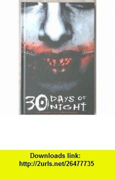 30 Days of Night SFBC Hardcover Edition (30 Days of Night, Volume 1  2 combined edition) (9781600102042) Steve Niles , ISBN-10: 1600102042  , ISBN-13: 978-1600102042 ,  , tutorials , pdf , ebook , torrent , downloads , rapidshare , filesonic , hotfile , megaupload , fileserve