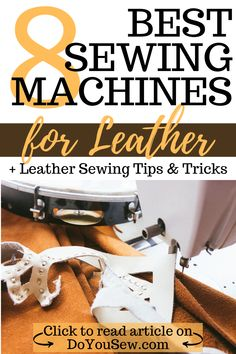 8 Best Sewing Machines for Leather + Best Leather Sewing Tips and Tricks. Using a regular sewing machine for leather isn't impossible, but it's definitely tough if you're planning on using leather often. Click to read how to choose a leather sewing machine! #sewingtips #sewingleather #leathersewing #sewingmachines #sewingmachinereviews #doyousew #ilovetosew #ilovesewing #sewingbeginners #sewingadvice Easy Sewing Projects, Sewing Projects For Beginners, Sewing Hacks, Sewing Tutorials, Sewing Tips, Sewing Machine Parts, Sewing Machine Reviews, Sewing Machines, Sewing Leather