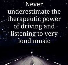 never underestimate power loud music driving