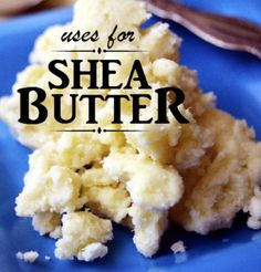 16 Creative Uses For Shea Butter...http://homestead-and-survival.com/16-creative-uses-for-shea-butter/