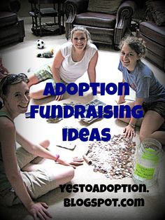 Saying Yes To Adoption... and whatever else God calls us to!: Adoption Fundraising Ideas