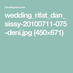 wedding_rifat_dan_sissy-20100711-075-deni.jpg (450×671)
